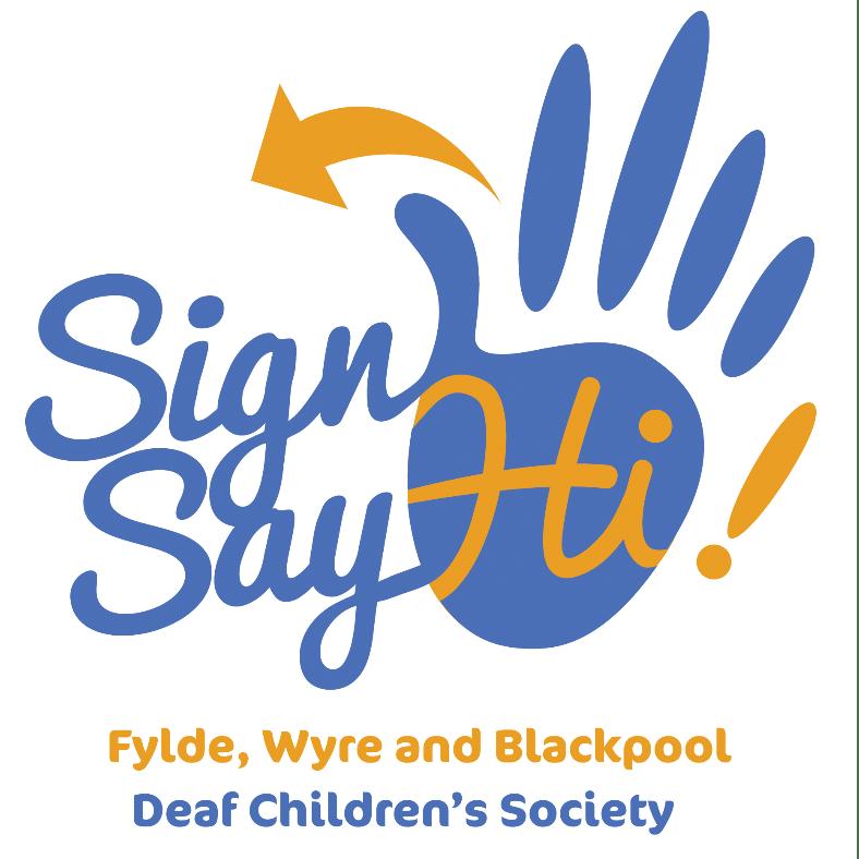 Sign Hi Say Hi! Fylde, Wyre and Blackpool Deaf Children's Society