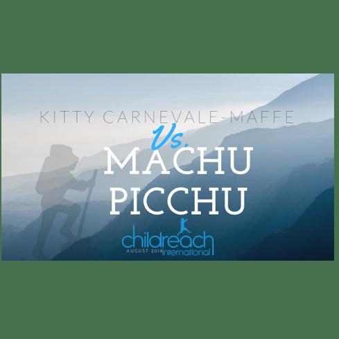 Childreach International Machu Picchu Trek 2018 - Kitty Carnevale-Maffe