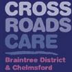 Crossroads Care Braintree District & Chemlsford