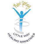 New Spring - Little Way Healing Ministries