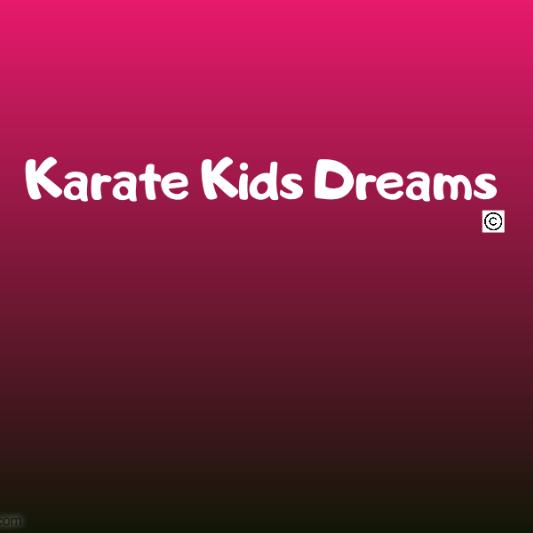 Karate Kids Dreams