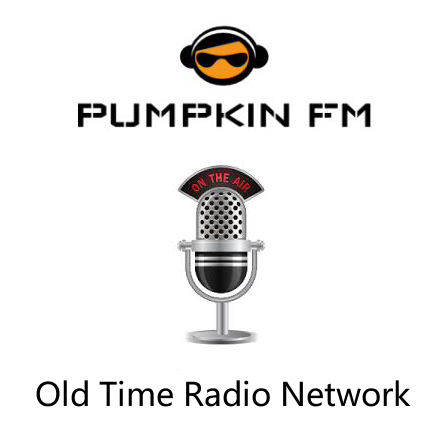 Pumpkin FM, Old Time Radio