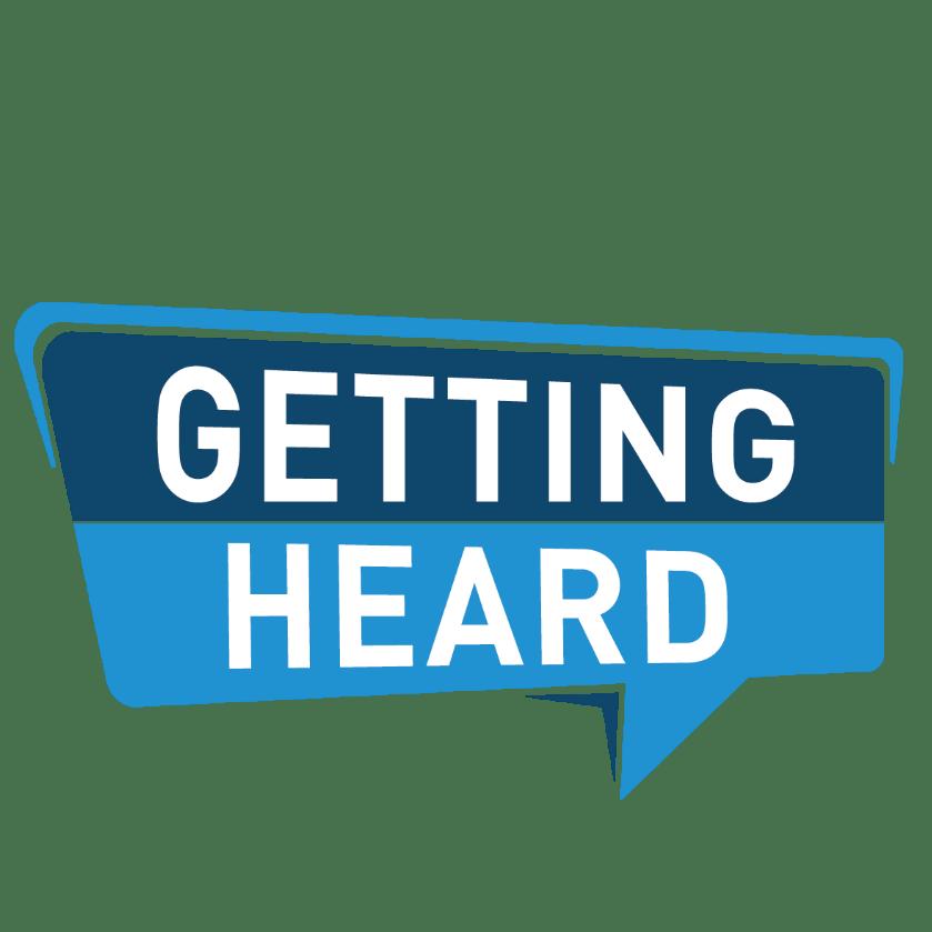 Getting Heard