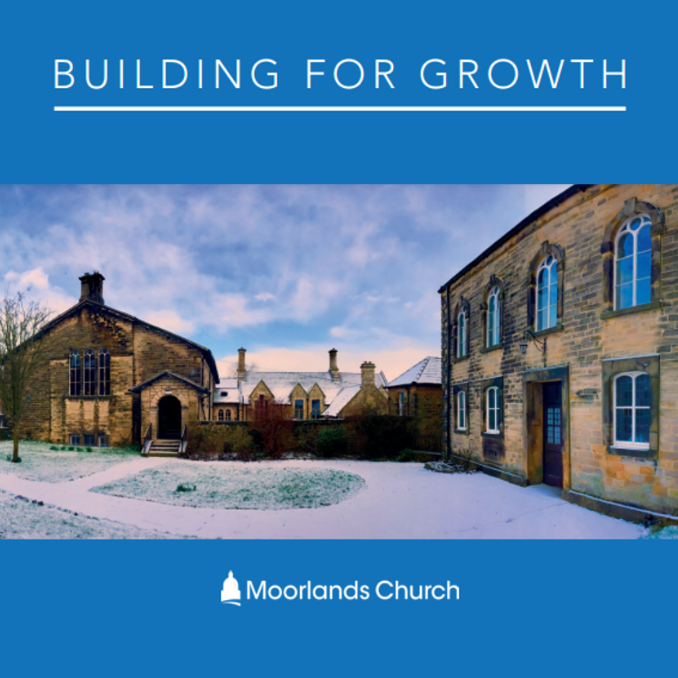 Moorlands Church - Building for Growth