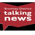 Bromley District Talking News