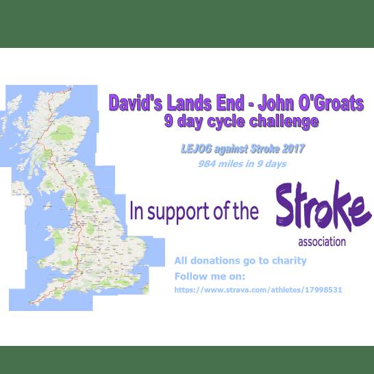 LEJOG Cycle For The Stroke Association 2017 - David Sreeves