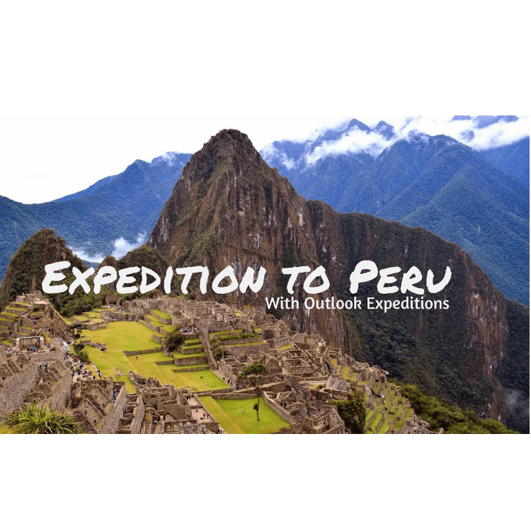 Outlook Expeditions Peru 2020 - Kathryn Davey