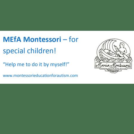Montessori Education for Autism (MEfA)