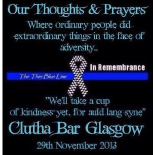 The Clutha Bar Tragedy - Support For The Victims