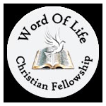 Word of Life Christian Fellowship