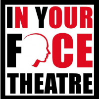 In Your Face Theatre