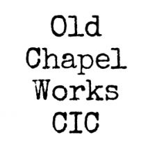 Old Chapel Works CIC