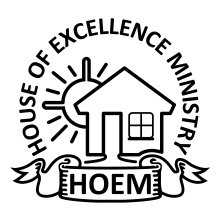House Of Excellence Ministry (HOEM)