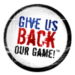 Give Us Back Our Game