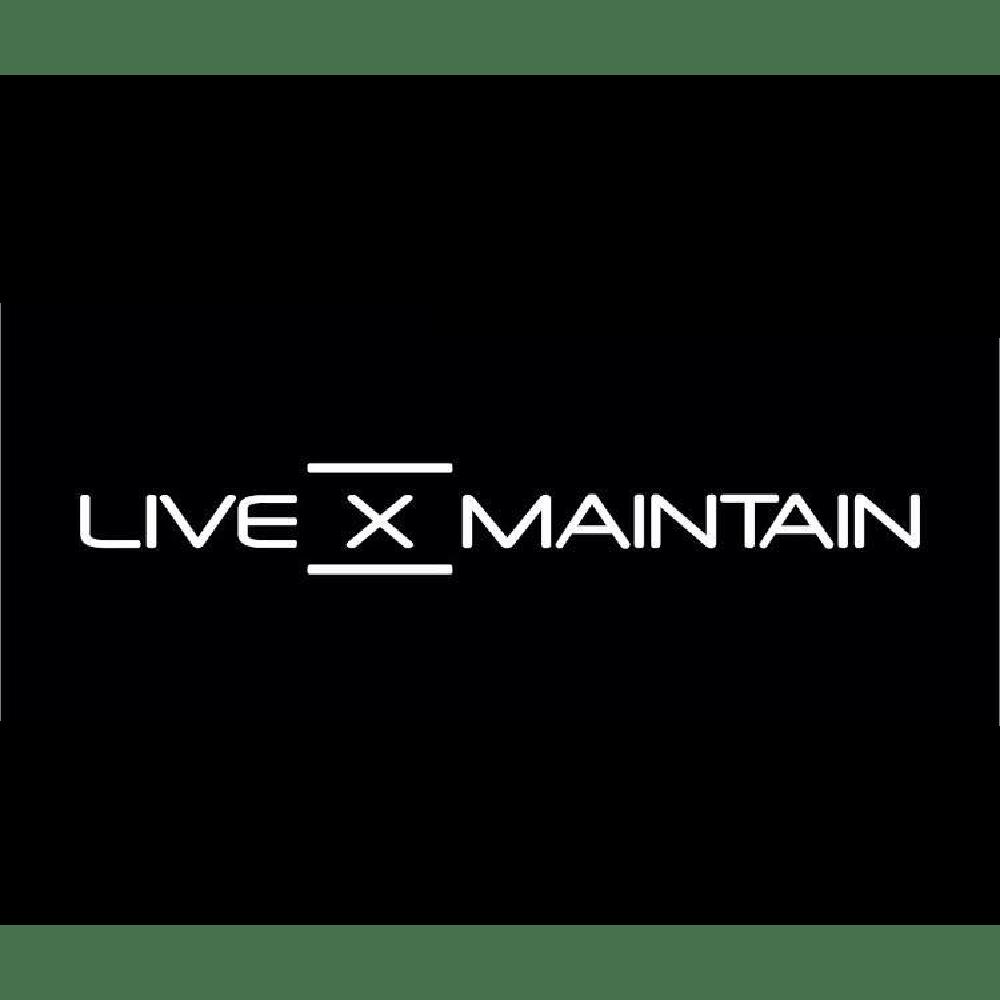 Live X Maintain