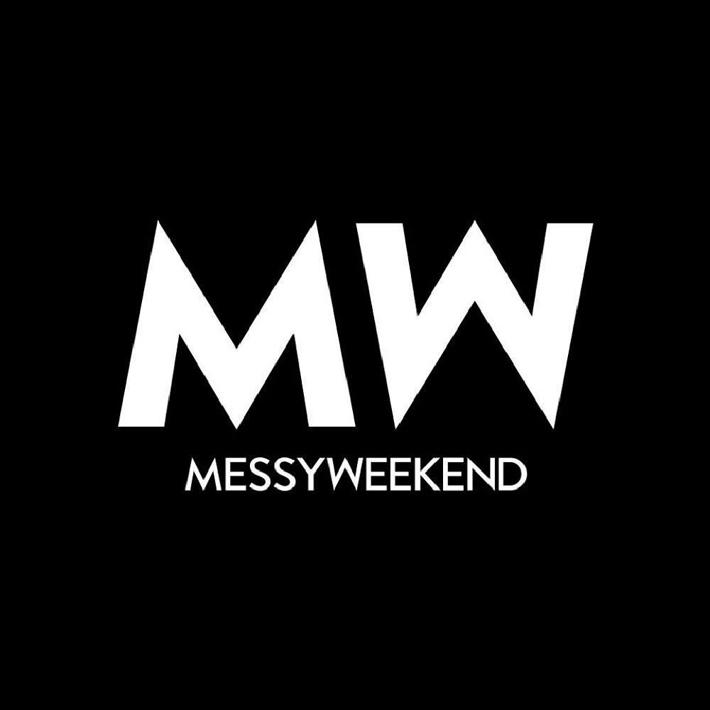 Messy Weekend